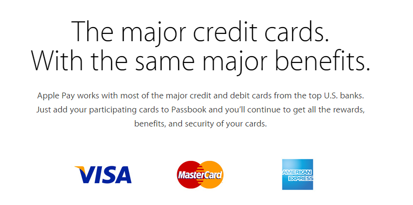 The major credit cards.With the same major benefits.